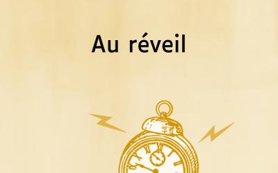 Outil 3 : Au réveil