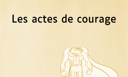 Outil 4: Les actes de courage